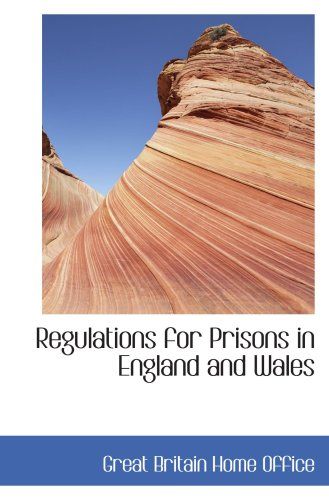 Regulations for Prisons in England and Wales