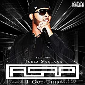 I Got This (feat. Juelz Santana) [Explicit]