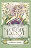 A Guide to Mystic Faerie Tarot (0738709212) by Barbara Moore