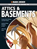 Black & Decker The Complete Guide to Attics & Basements (Black & Decker Complete Guide)