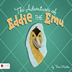 The Adventures of Eddie the Emu | Terri Martin