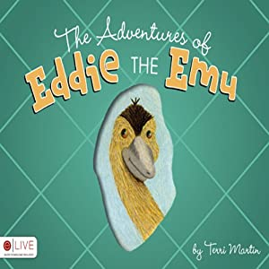 The Adventures of Eddie the Emu Audiobook