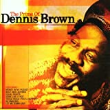 The Prime Of Dennis Brownby Dennis Brown