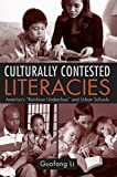 img - for Culturally Contested Literacies: America's