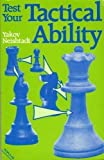 img - for Test Your Tactical Ability (Batsford Chess) book / textbook / text book