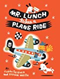 Mr. Lunch Takes a Plane Ride (English Edition)