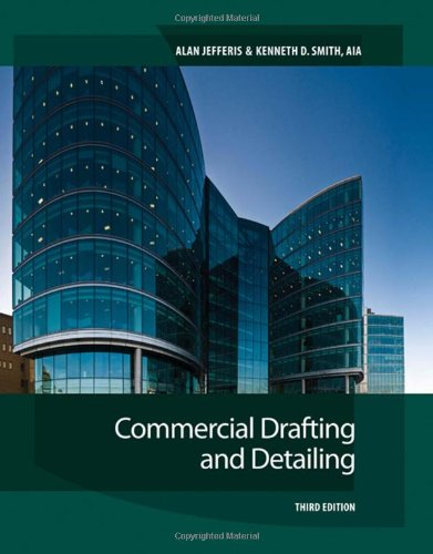 Commercial Drafting and Detailing - Cengage Learning - 1435425979 - ISBN:1435425979