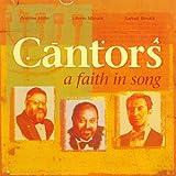 A Faith in Song Cantors