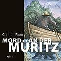 Mord an der Müritz Hörbuch von Carsten Piper Gesprochen von: Jürgen Holdorf