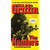 "The Hunters (Presidential Agent Novels)von ""W.E.B. Griffin"""