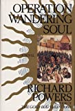 Operation Wandering Soul: A Novel