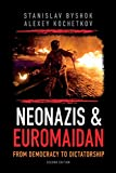 img - for Neonazis & Euromaidan: From democracy to dictatorship book / textbook / text book