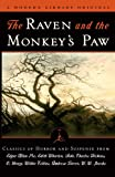 img - for The Raven and the Monkey's Paw: Classics of Horror and Suspense from the Modern Library book / textbook / text book
