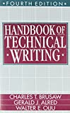 Handbook of Technical Writing (0312057334) by Brusaw, Charles T.
