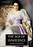 Image of The Age of Innocence - Full Version (Annotated) (Literary Classics Collection)