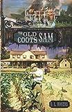 The Old Coots - Sam: Volume 8 (White Oaks)