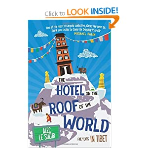 Hotel on the Roof of the World Alec Le Sueur