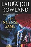 The Incense Game: A Novel of Feudal Japan (Sano Ichiro Mysteries) (0312658532) by Rowland, Laura Joh