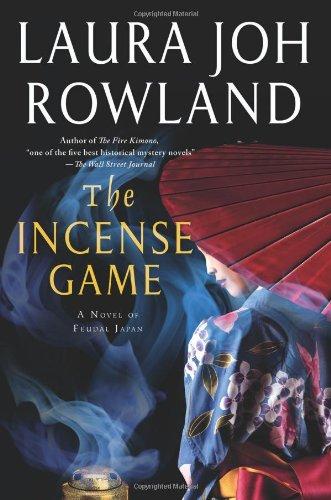 Image of The Incense Game: A Novel of Feudal Japan (Sano Ichiro Novels)