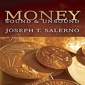 Money, Sound, & Unsound Audiobook