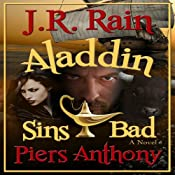 Aladdin Sins Bad: Aladdin Trilogy, Book 2 | [J. R. Rain, Piers Anthony]