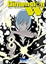 Dimension W, tome 8