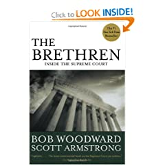 The Brethren: Inside the Supreme Court by Bob Woodward and Scott Armstrong