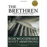 The Brethren: Inside the Supreme Court ~ Bob Woodward