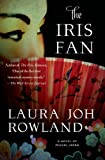 img - for The Iris Fan: A Novel of Feudal Japan (Sano Ichiro Novels) book / textbook / text book
