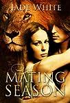 The Mating Season: A Paranormal Shift...