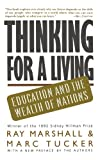 img - for Thinking For A Living: Education And The Wealth Of Nations book / textbook / text book