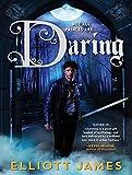 Daring (Pax Arcana)