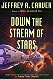 Down the Stream of Stars (Starstream Novels Book 2)
