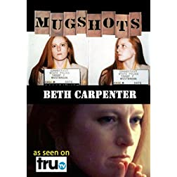 Mugshots: Beth Carpenter (Amazon.com exclusive)