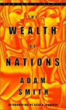 The Wealth of Nations: Adam Smith ; Introduction by Alan B. Krueger ; Edited, With Notes and Marginal Summary, by Edwin Cannan (0553585975) by Adam Smith,Alan B. Krueger,Alan B. (INT) Krueger,Edwin (EDT) Cannan