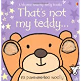 That's Not My Teddy (Usborne Touchy Feely Books)by Fiona Watt
