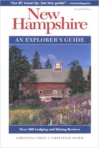 New Hampshire: An Explorer's Guide (4th ed)
