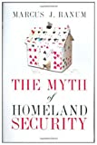 img - for The Myth of Homeland Security book / textbook / text book