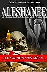 La clé des ombres, tome 2 : Aleshanee