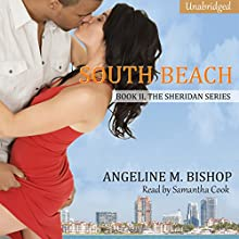 South Beach: The Sheridan Series, Book 2 (       UNABRIDGED) by Angeline M. Bishop Narrated by Samantha Cook