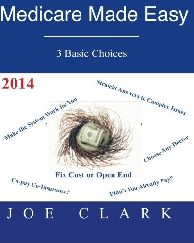 Medicare Made Easy: Medicare Simplified by Joe O Clark (2011-10-17) (Medicare Made Easy compare prices)