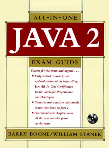 Java 2 Certification Exam Guide for Programmers and Developers (Book/CD-ROM package)