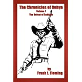 The Chronicles of Dubya Volume 1: The Defeat of Saddam ~ Frank J. Fleming