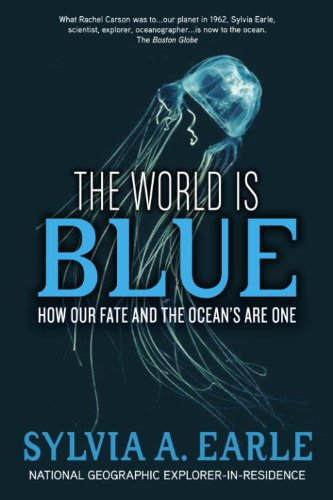 Sylvia A. Earle - The World Is Blue