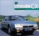 Marc-Antoine Colin La Citroën CX de mon père