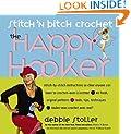 Stitch 'n Bitch Crochet: The Happy Hooker