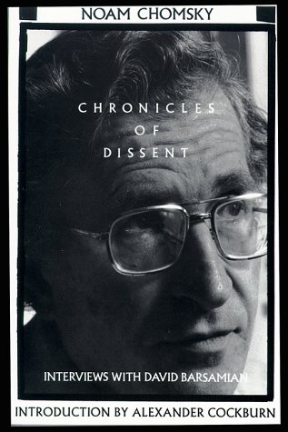 Chronicles of Dissent: Interviews with David Barsamian