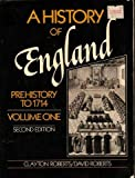 History of England: To 1714 v. 1 (0133899667) by Roberts, Clayton