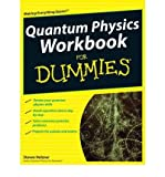 Quantum Physics Workbook For Dummies (0470525894) by Holzner, Steven