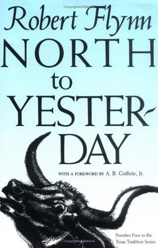 North to Yesterday (Texas Tradition Series)